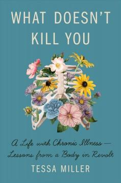 Book Cover: 'What doesnt kill you'