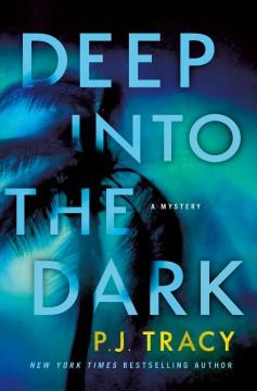 Book Cover: 'Deep into the dark'
