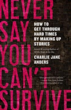 Book Cover: 'Never say you cant survive'