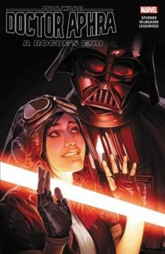 Star Wars Doctor Aphra Vol 7 A rogues end