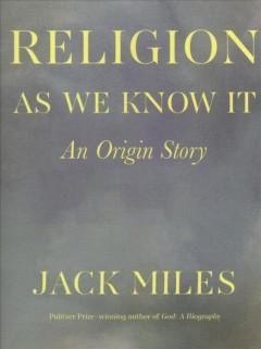 Book Cover: 'Religion as we know it'