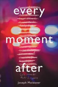 Book Cover: 'Every moment after'