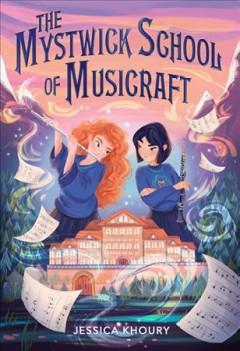 Book Cover: 'The Mystwick School of Musicraft'