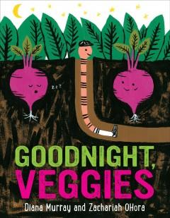 Goodnight veggies