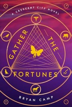 Book Cover: 'Gather the fortunes'