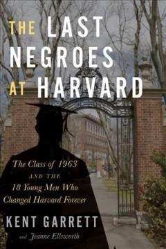 Book Cover: 'The last negroes at Harvard'