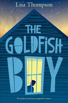 Cover: 'The Goldfish Boy'