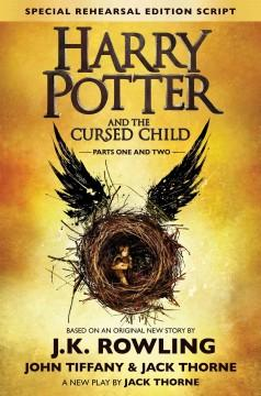 'Harry Potter and the Cursed Child' by J. K. Rowling, Jack Thorne, John Tiffany
