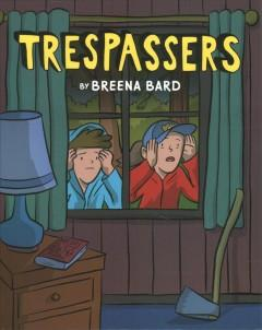 Book Cover: 'Trespassers'