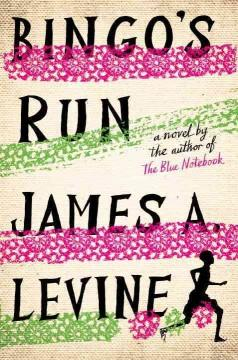 'Bingo's Run' by James A. Levine
