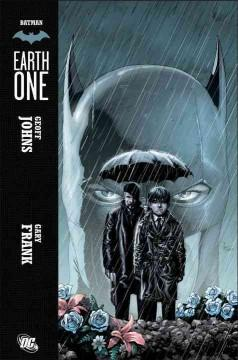 'Batman: Earth One, Volume 1'  by  Geoff Johns, Gary Frank, Jon Sibal, Brad Anderson, Rob Leigh