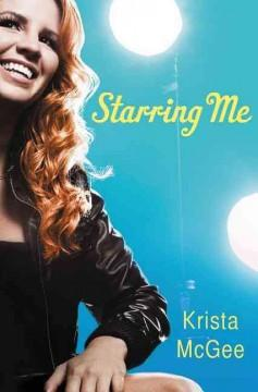 'Starring Me' by Krista McGee