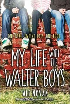 'My Life with the Walter Boys' by Ali Novak