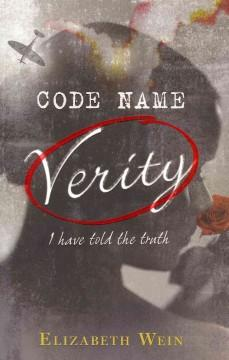 'Code Name Verity (Code Name Verity, #1)' by Elizabeth Wein