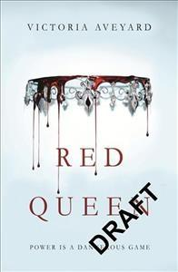 'Red Queen (Red Queen, #1)' by Victoria Aveyard