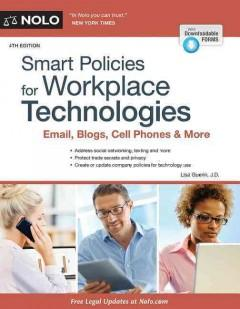 SMART POLICIES FOR WORKPLACE TECHNOLOGIES : EMAIL BLOGS CELL PHONES  MORE