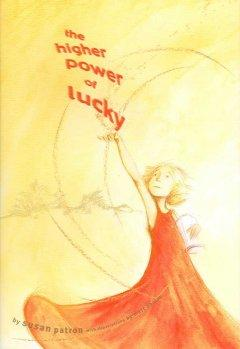 'The Higher Power of Lucky (The Hard Pan Trilogy, #1)' by Susan Patron