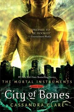 'City of Bones (The Mortal Instruments, #1)' by Cassandra Clare