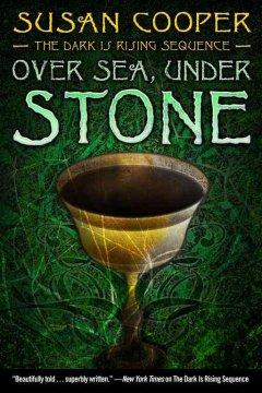 'Over Sea, Under Stone (The Dark is Rising, #1)' by Susan Cooper