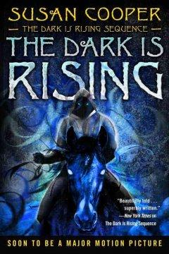 'The Dark Is Rising (The Dark is Rising #2)' by Susan Cooper