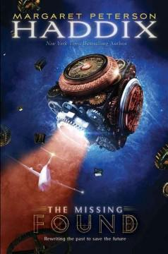 'Found (The Missing, #1)' by Margaret Peterson Haddix