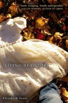 'Living Dead Girl' by Elizabeth Scott