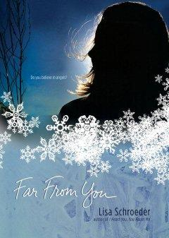 'Far from You' by Lisa Schroeder