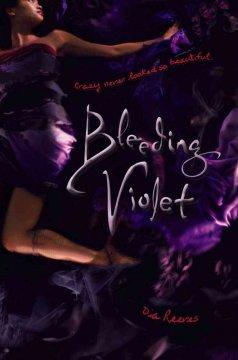 'Bleeding Violet' by Dia Reeves