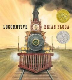 'Locomotive' by Brian Floca