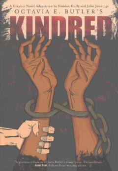 'Kindred: A Graphic Novel Adaptation' by Damian Duffy