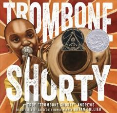 'Trombone Shorty' by Troy Andrews