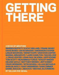 Cover: 'Getting There: A Book of Mentors'