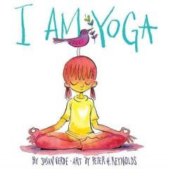 'I Am Yoga' by Susan Verde
