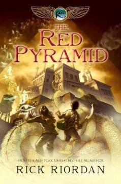 'The Red Pyramid (Kane Chronicles, #1)' by Rick Riordan