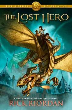 'The Lost Hero (The Heroes of Olympus, #1)' by Rick Riordan