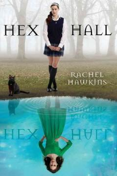 'Hex Hall (Hex Hall, #1)' by Rachel Hawkins