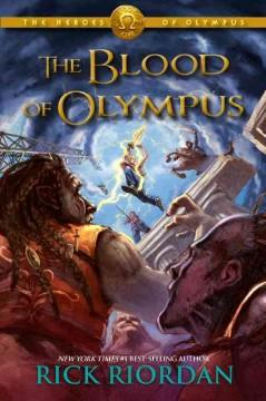 'The Blood of Olympus (The Heroes of Olympus, #5)' by Rick Riordan