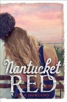 'Nantucket Red' by Leila Howland