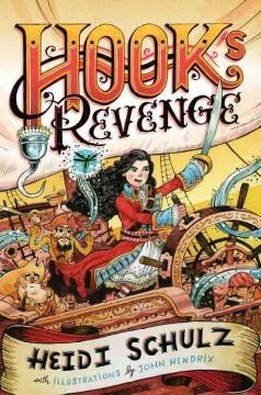 'Hook's Revenge' by Heidi Schulz