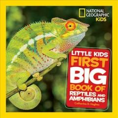Book Cover: 'Little kids first big book of reptiles and amphibians'