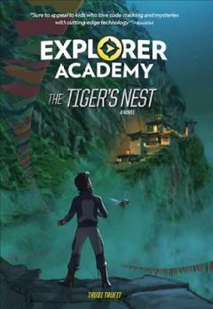 The tigers nest