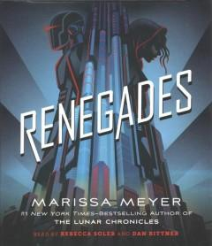 'Renegades'  by  Marissa Meyer