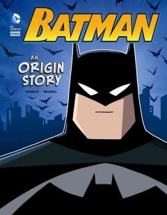 'Batman: An Origin Story' by John Sazaklis