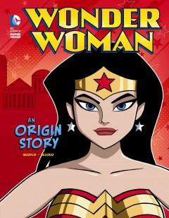 'Wonder Woman: An Origin Story' by John Sazaklis