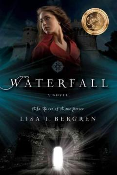 'Waterfall (River of Time, #1)' by Lisa Tawn Bergren