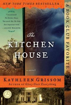 Kitchen House by Kathleen Grissom