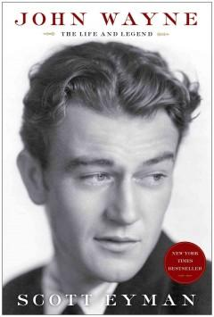 Cover: 'John Wayne: The Life and Legend'