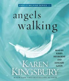 'Angels Walking' by Karen Kingsbury