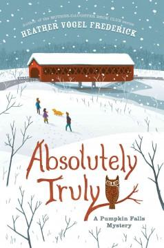 'Absolutely Truly' by Heather Vogel Frederick