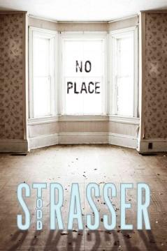 'No Place' by Todd Strasser